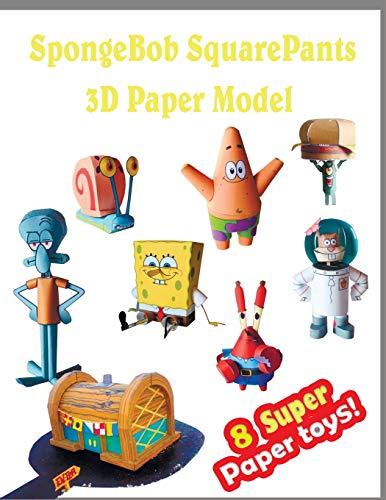 SpongeBob SquarePants 3D Paper Model 8 Super Paper Toys: Interesting Paper Crafts for Children