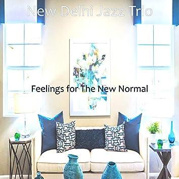 Feelings for The New Normal