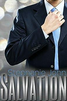 Salvation (Heal Me Series Book 1) by [Stephanie John]