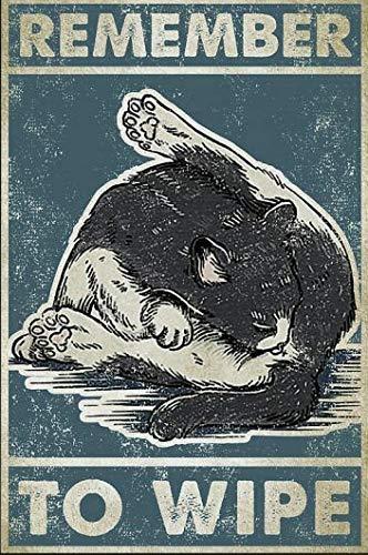 LIANGMING Cartel de metal con texto 'Remember to Wipe esmoquin Cat Meow', de aluminio, para el hogar, café, 30,5 x 20,3 cm