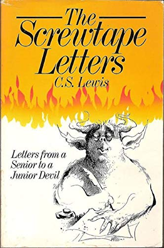The Screwtape Letters (Annotated) by [C.S.  Lewis]