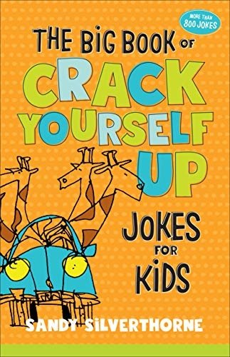 The Big Book of Crack Yourself Up Jokes for Kids (English Edition)