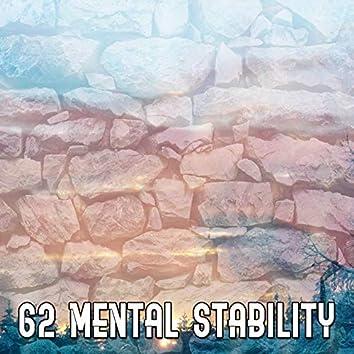 62 Mental Stability