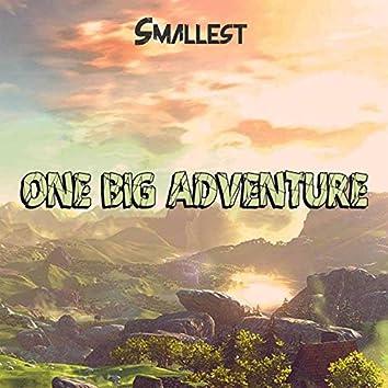 One Big Adventure
