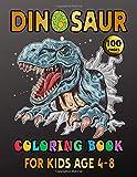 Dinosaur Coloring Book For Kids Age 4-8: Fantastic Dinosaur Coloring Book for Boys, Girls, Toddlers, Preschoolers, Kids 4-8. Realistic Dinosaur ... Spinosaurus, Allosaurus, Diplodocus