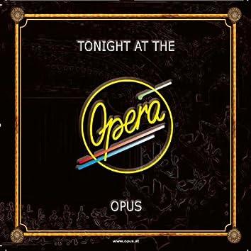 Tonight at the Opera (Live)