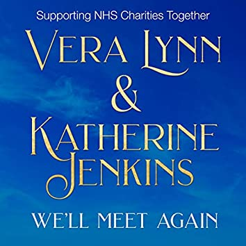 We'll Meet Again (NHS Charity Single)