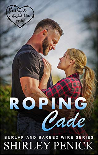 Roping Cade: Burlap and Barbed Wire (English Edition)