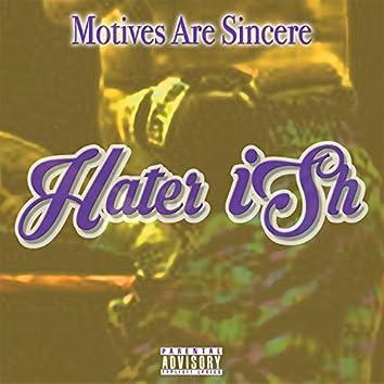 Hater Ish (feat. Killa Flame .Net & Junk Boy Ray)