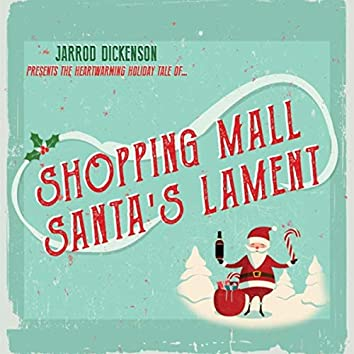 Shopping Mall Santa's Lament