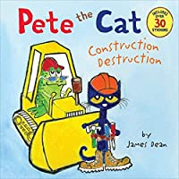 Pete the Cat: Construction Destruction: Includes Over 30 Stickers!
