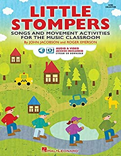 Little Stompers: Songs and Movement Activities for the Music Classroom