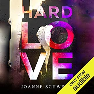 Hard Love                   By:                                                                                                                                 Joanne Schwehm                               Narrated by:                                                                                                                                 Lillian Claire,                                                                                        Ryan Turner                      Length: 7 hrs and 38 mins     Not rated yet     Overall 0.0