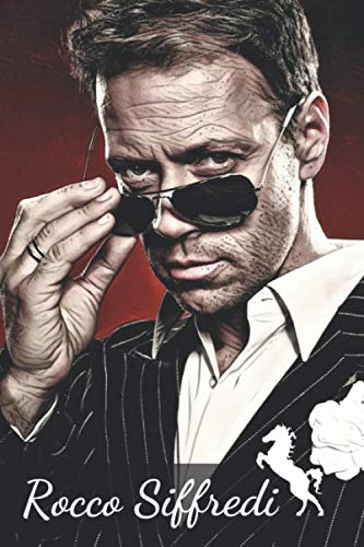 ROCCO SIFFREDI: The Italian Stallion, Pornostar Rocco Antonio Tano, Notebook, Journal, Diary, Organizer (110 Pages, Blank, 6 x 9)