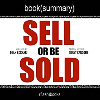 Page de couverture de Summary of Sell or Be Sold by Grant Cardone