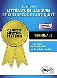 Spécialité Littérature, langues et Cultures de l'Antiquité. Terminale. Nouveaux programmes