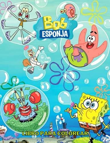 Bob Esponja Libro Para Colorear: EDICIÓN EXCLUSIVA del libro para colorear Bob Esponja con ilustraciones de alta calidad