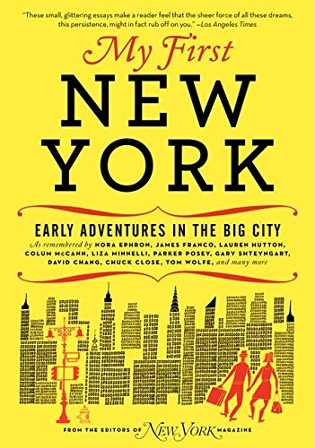 My First New York: Early Adventures in the Big City