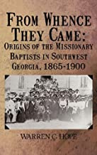 From Whence They Came: Origins of the Missionary Baptists in Southwest Georgia, 1865-1900