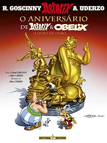 Asterix - O Aniversário De Asterix E Obelix - O Livro De Ouro - Volume 34
