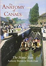 Anatomy of Canals: The Mania Years