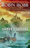 Shaman's Crossing: Book One of The Soldier Son Trilogy by Hobb, Robin(August 29, 2006) Mass Market Paperback
