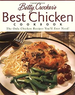 Betty Crocker's Best Chicken Cookbook (Betty Crocker Cooking)