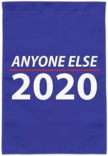GRAPHICS & MORE Anyone Else 2020 Election Democrat Republican Donald Trump Garden Yard Flag