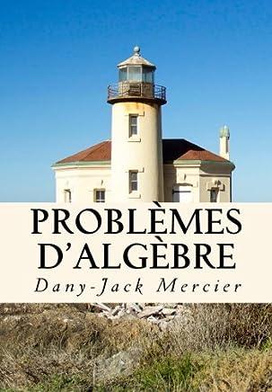 Problèmes dalgèbre: Volume 17