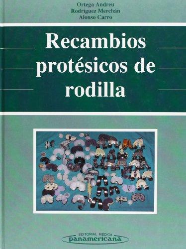 Recambios Protésicos de Rodilla