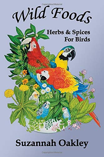Wild Foods: Herbs & Spices for Birds