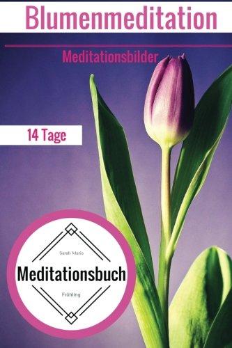 Meditationsbuch - 14 Tage Blumenmeditation - Meditationsbilder