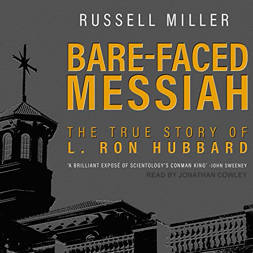 Bare-Faced Messiah Audiobook By Russell Miller cover art