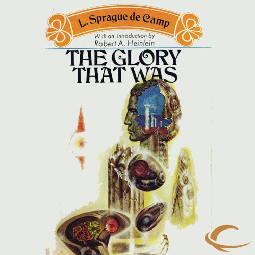 The Glory That Was audiobook cover art