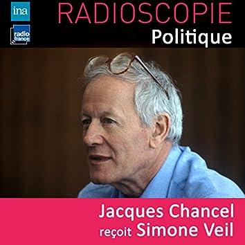 Radioscopie (Politique): Jacques Chancel reçoit Simone Veil