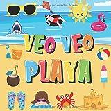 Veo Veo - Playa!: ¿Puedes Encontrar el Bikini, la Toalla y el Helado? | ¡Un Divertido Juego de Buscar y Encontrar para el Verano en la Playa, para ... a 4 Años! (Veo Veo Libros para Niños de 2-4)