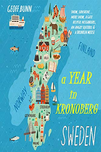 Front cover for the book A Year in Kronoberg by Geoff Bunn