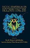 Biocomputing 2013: Proceedings of the Pacific Symposium Pacific Symposium on Biocomputing 2013 Kohala Coast, Hawaii, USA, 3 - 7 January 2013