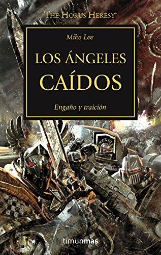 The Horus Heresy nº 11/54 Los ángeles caídos (Warhammer The Horus Heresy)