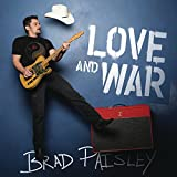 Brad Paisly - Love and War [Album]