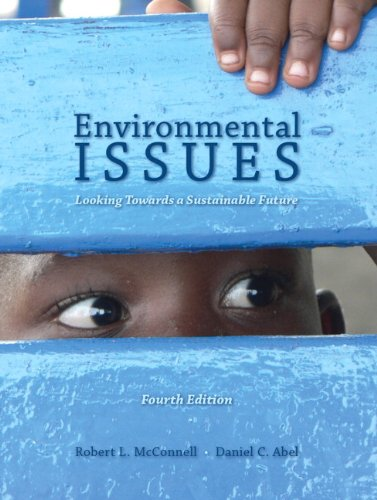 Environmental Issues: Looking Towards a Sustainable Future (4th Edition)