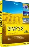 Gimp 2.8: Einstieg und Praxis - Michael Gradias