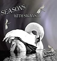 Seasons with Swans