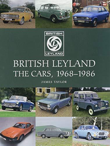 British Leyland: The Cars, 1968-1986