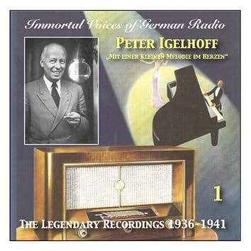 Immortal Voices of German Radio: Peter Igelhoff, Vol. 1 (Recordings 1936-1941)