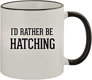 I'd Rather Be HATCHING - 11oz Ceramic Colored Rim & Handle Coffee Mug, Black
