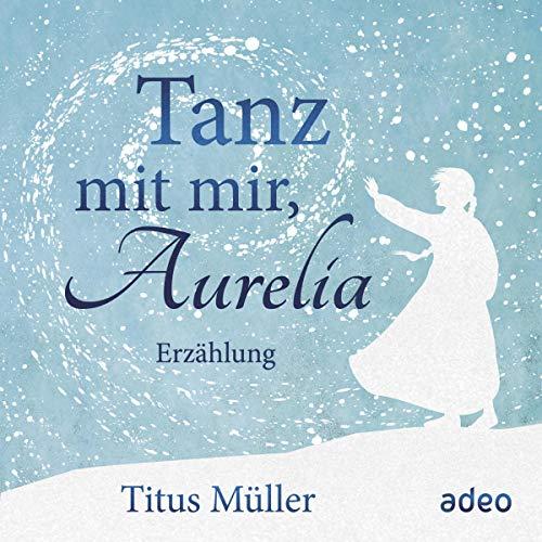 Tanz mit mir, Aurelia Titelbild
