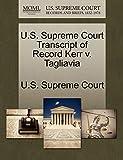 U.S. Supreme Court Transcript of Record Kerr V. Tagliavia