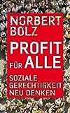 Profit für alle: Soziale Gerechtigkeit neu denken