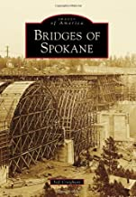 Bridges of Spokane (Images of America)